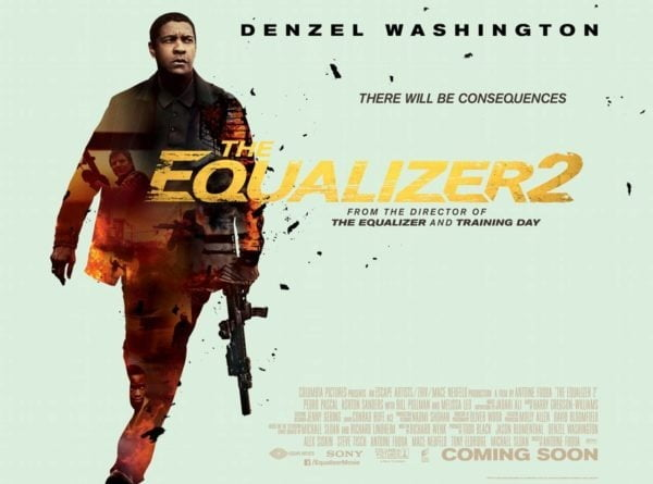 THE EQUALIZER 2 Movie Review : Unwanted