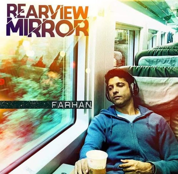 Official video of Farhan Akhtar's first single Rearview Mirror is out now