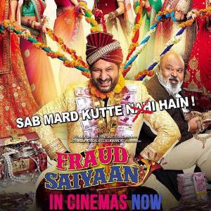 Five reasons why you should head to a theater near you to watch FRAUD SAIYAAN