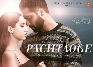 'Pachtaoge' Music Video Featuring Nora Fatehi & Vicky Kaushal Is Out Now