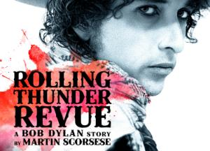 ROLLING THUNDER REVUE Movie Review