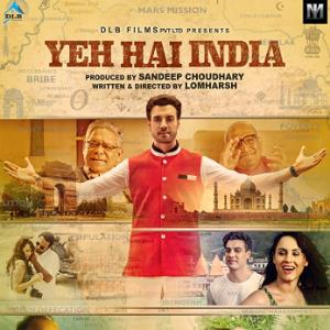 YEH HAI INDIA Movie Review