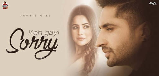 Song Lyrics of 'Keh Gayi Sorry' by Nirmaan ft. Jassie Gill and Shehnaaz Gill
