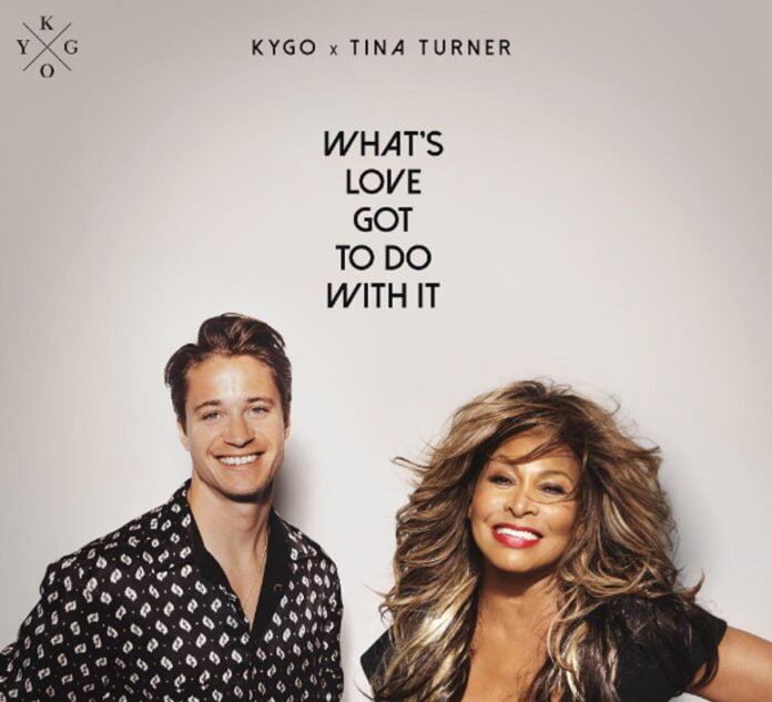 Song Whats Love Got to do with it remake by Kygo and Tina Turner