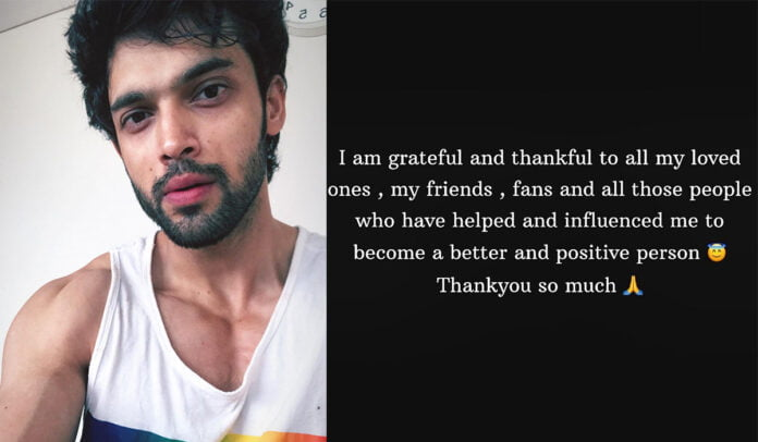 Parth Samthaan shares a note in which he claims he had 'moments of depression and sadness' but is grateful for his friends and fans