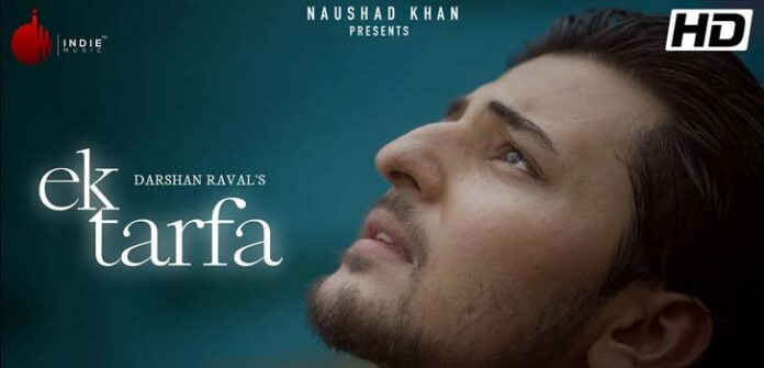 Song Lyrics of Ek Tarfa by Darshan Raval