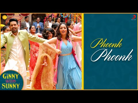 Ginny Weds Sunny - Phoonk Phoonk Song Lyrics ft. Yami Gautam and Vikrant Massey