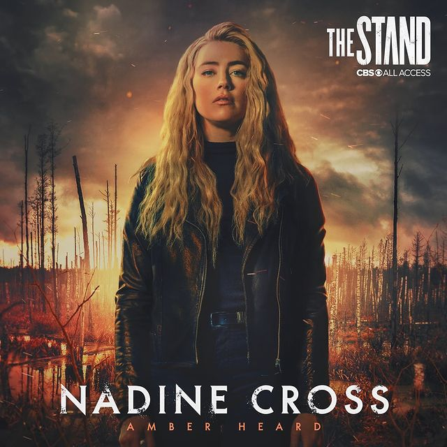 Amber Heard as Nadine Cross in the dark fantasy series The Stand