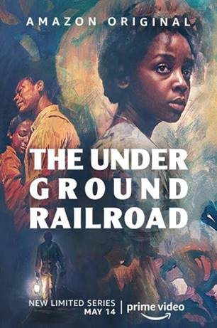 Barry Jenkins limited series 'The Underground Railroad' Amazon Prime Video Poster