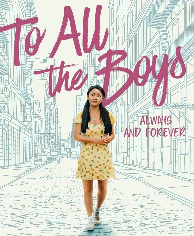 To All The Boys: Always And Forever | Netflix | Review
