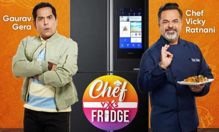 Gaurav Gera chef Vicky Ratnani team up for cooking show Chef Vs Fridge