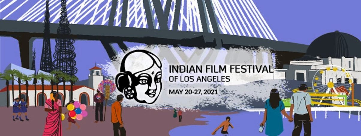 The Indian Film Festival of Los Angeles (IFFLA) 2021