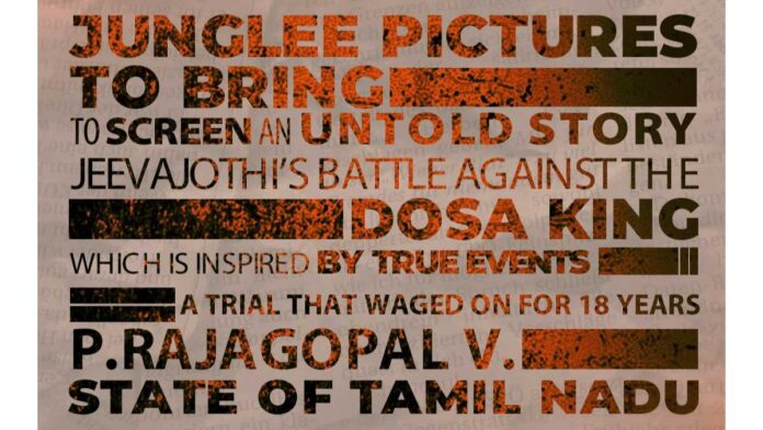 Junglee Pictures to narrate Jeevajothi's battle against the Dosa King!