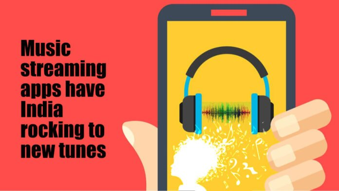Music streaming apps have India rocking to new tunes