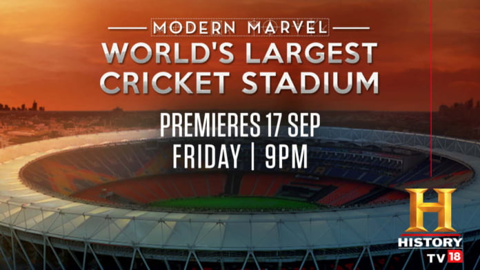 HistoryTV18 to tell the story of World's Largest Cricket Stadium