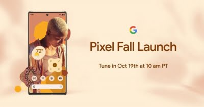 Pixel 6, Pixel 6 Pro to launch on Oct 19